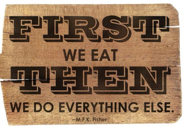 First we eat...