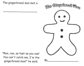 following the story of The Gingerbread Man. Students choose story ...