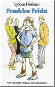 Frække Frida af Lykke Nielsen, ISBN 9788717037236
