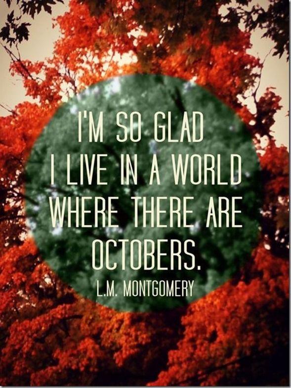 I'm so glad it's October.