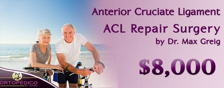 Minimally Invasive #ACL Repair by Dr Max -Prices in #Mexico