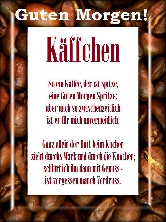 Bildergebnis für kaffee reime (mit Bildern) | Guten morgen ...