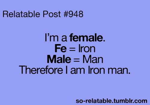 I like to think soFemale Quotes, Awesome, Iron Man, Bahaha, I M Iron, So True, Funny Quotes, Ironman, Agree