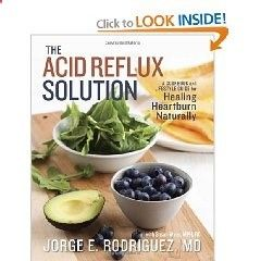 The Acid Reflux Solution: A Cookbook and Lifestyle Guide for Healing Heartburn Naturally [Paperback], (reflux, gerd, acid reflux, bed wedge pillow, wedge pillow, health, heartburn, wedge pillow for acid reflux, gerd diet, wedge) Thanks to cookbooks !