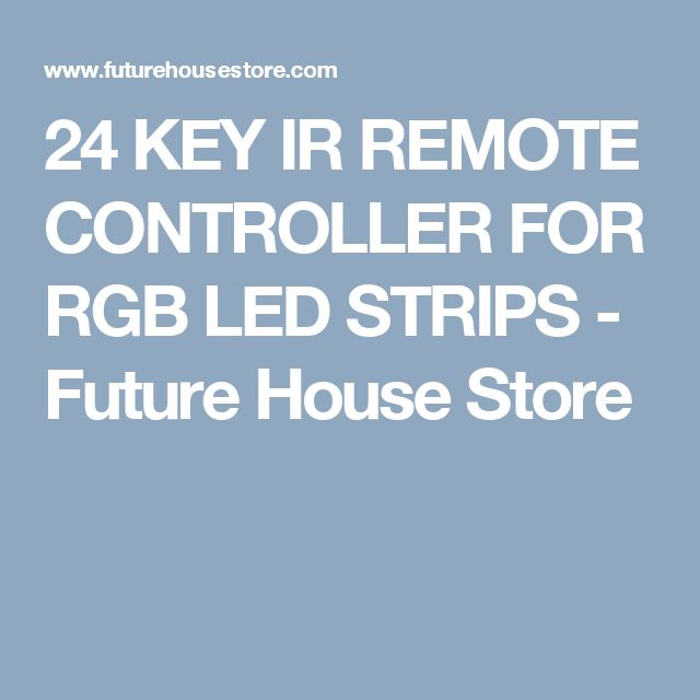 24 KEY IR REMOTE CONTROLLER FOR RGB LED STRIPS - Future House Store