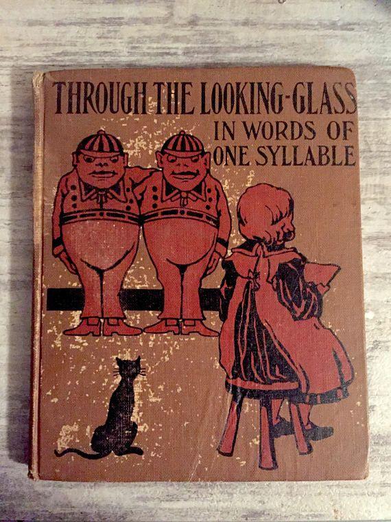 Through the Looking Glass in Words of One Syllable Lewis Carroll #ThroughtheLookingGlass #Book #Antique #Antiquebook #AlicesAdventuresinWonderlandSequel #TweedleDeeandTweedle Dum