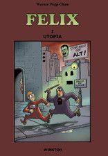 Felix i Utopia er en tegneserie til mellemtrinnet. Den er vist kun gratis i en periode.