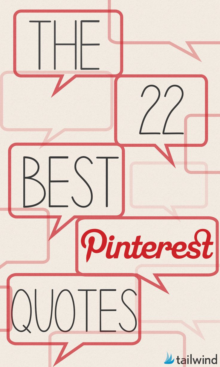 The 22 Best Pinterest Quotes to Brighten Your Day via @tailwind