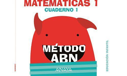 Matemáticas fáciles, con el método ABN de Anaya