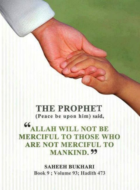 To MANKIND, not just to fellow muslims.  Subhanallah