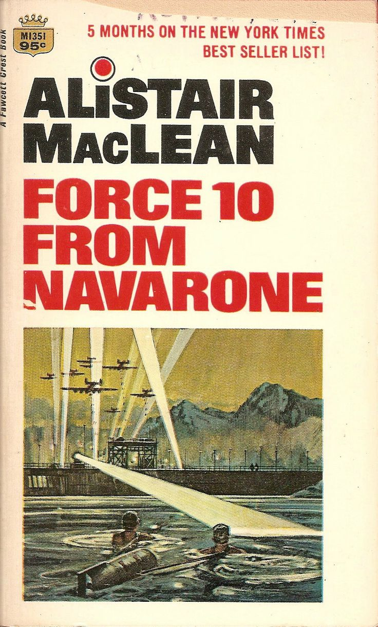 a book review of force 10 from navarone by alistair maclean The complete navarone 4-book collection: the guns of navarone, force ten from navarone, storm force from navarone, thunderbolt from navarone by alistair maclean five cased novels: the golden gate, force 10 from navarone, ice station zebra, the golden rendezvous, the guns of navarone by alistair maclean.