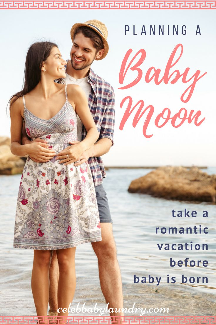 Planning a Baby Moon - Celeb Baby Laundry by Robyn Good