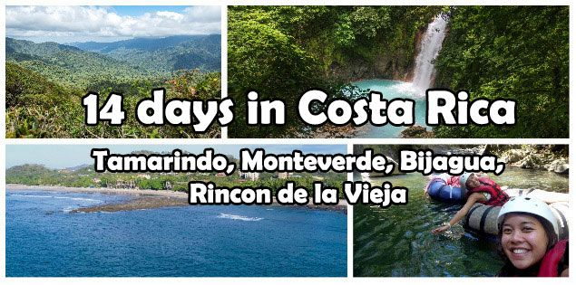 14 Day Costa Rica Itinerary: Playa Tamarindo, Bijagua, Monteverde, Rincon de la Vieja