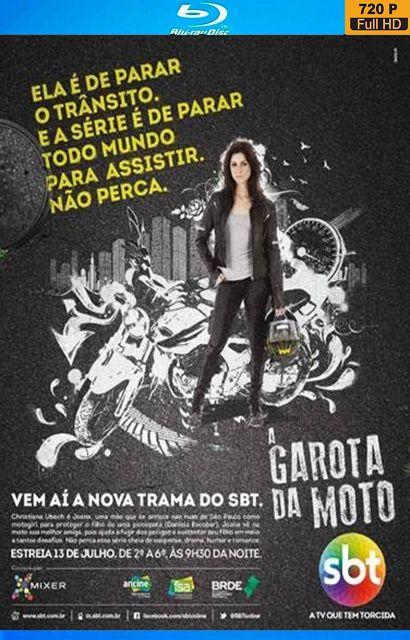 Minissérie - A Garota da Moto 1ª Temporada (Novela SBT) 2016 – HDTV 720p Nacional – Via MEGA - Torrent - Mega Filmes Blu-Ray - Download Séries Grátis - Baixar Dublado HD
