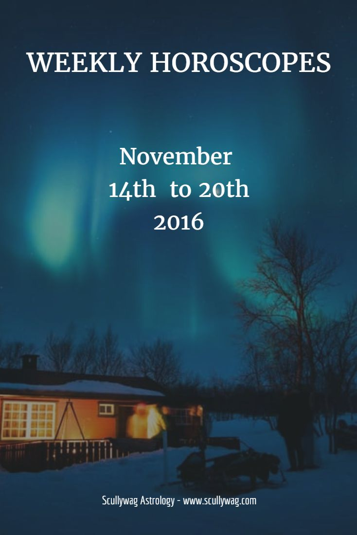 Weekly horoscopes from Scullywag Astrology. Week of November 14th to 20th, 2016
