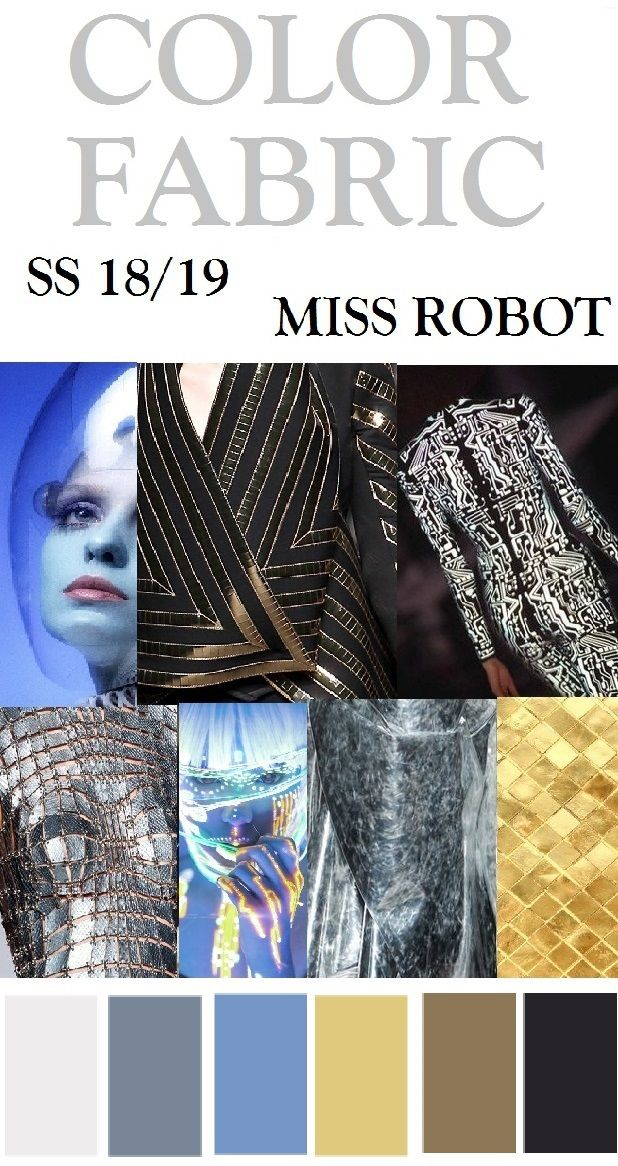 Fashion Forecaster- Shehjadi Umme Honey. SS 18/19, MISS ROBOT //TRENDS //colors, Fabric,Materials & patterns