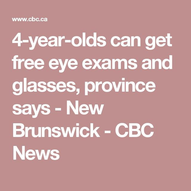 4-year-olds can get free eye exams and glasses, province says - New Brunswick - CBC News