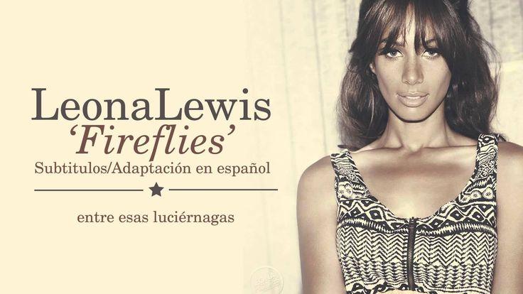Leona Lewis - Fireflies (Subtitulos en Español)