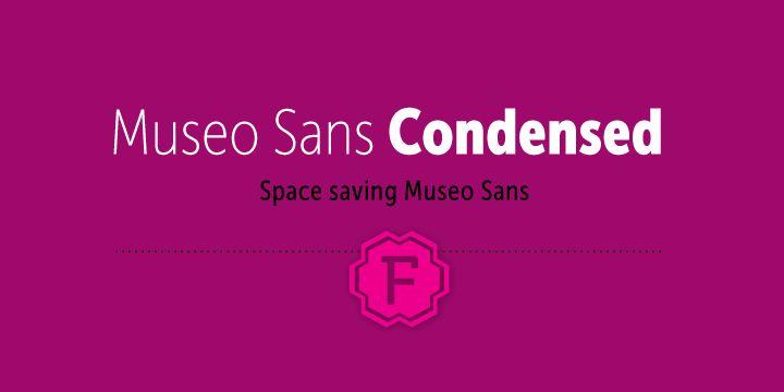Museo Sans Condensed™ - Webfont & Desktop font « MyFonts