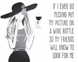 Make sure my friends can find me!!  #wine #humor #winehumor