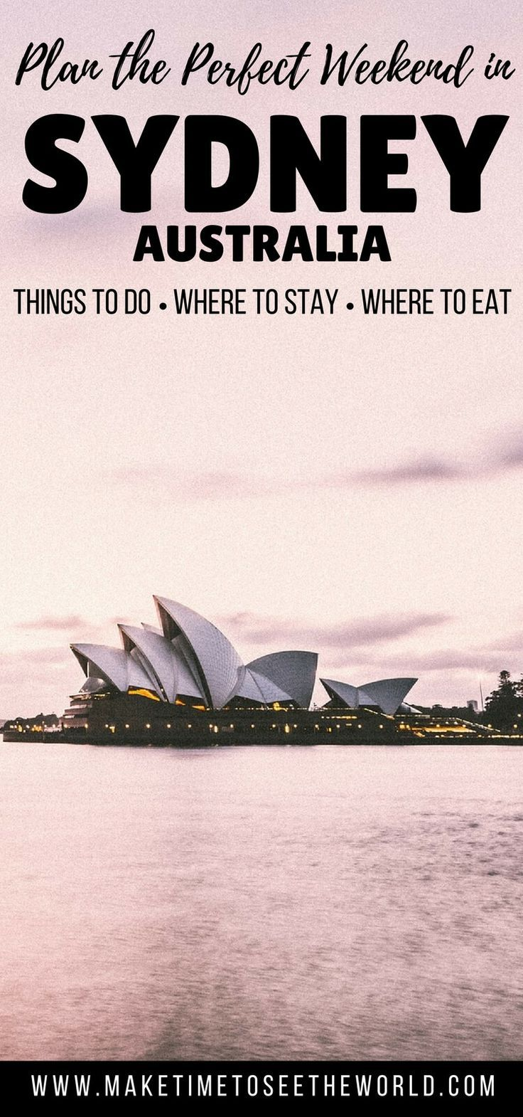 Plan the ultimate Sydney Weekender with suggestions of Things To Do, Where to Stay & Where to Eat to enjoy your short trip to the city ****************************************************************************************************** Things To Do in S