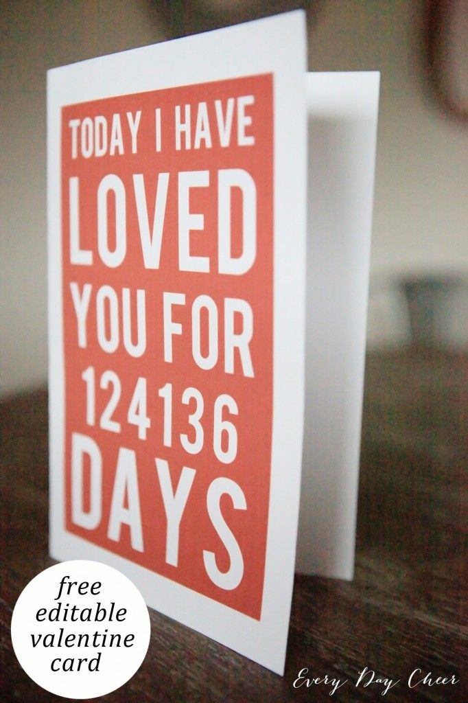 """Printable Valentines Day Card with """"I've loved you for xx days"""". The perfect personalized card for your Valentine!"""