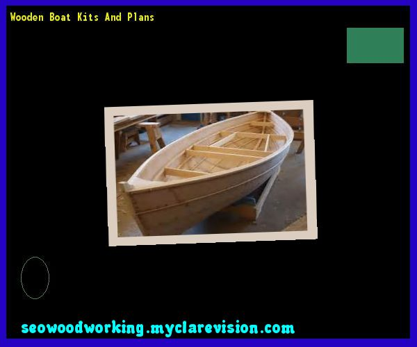 Wooden Boat Kits And Plans 120647 - Woodworking Plans and Projects!