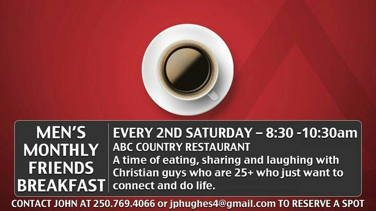 Men's Monthly #FriendsBreakfast. Tomorrow - 8:30am at ABC Country Restaurant. #EvangelKelowna