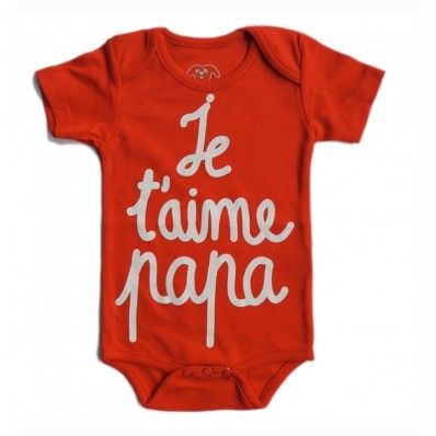 """100% Pima cotton short sleeve bodysuit with French Message print """"Je t'aime Papa/ I love you Daddy"""""""