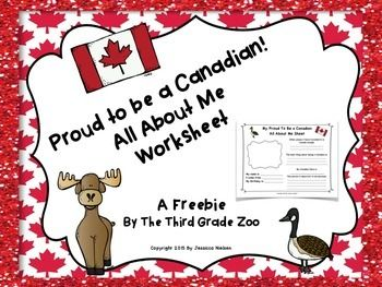 """This freebie includes a worksheet that is meant to get students excited about Canada Day, and thinking about what it means to be Canadian. I have also included a modified version of the worksheet for students who are not Canadians called: """"My Proud to Live in Canada All About Me Worksheet""""."""