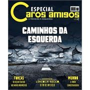 Proletarios Indignai Vos: Revista Caros Amigos - Edição Especial * Antonio C...