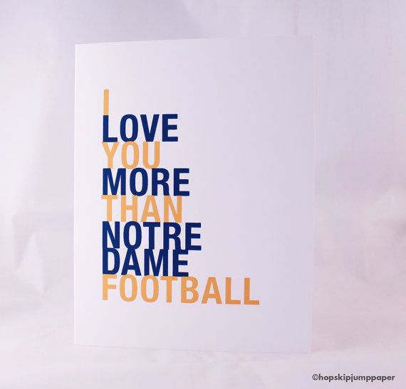 Notre Dame Football Card I Love You More Than by HopSkipJumpPaper