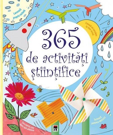 Minna Lacey - 365 de activitati stiintifice si distractive -