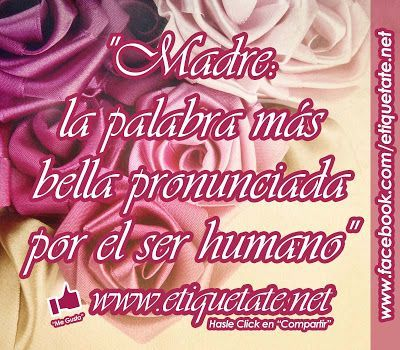 1000+ ideas about Dedicatorias Para Las Madres on Pinterest ...