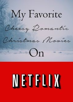 The Best Cheesy Romantic Christmas Netflix Movies ~ Simple Moments Stick