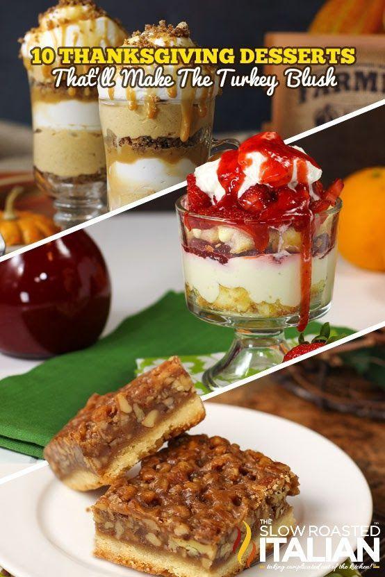 10 Thanksgiving Desserts That'll Make The Turkey Blush.