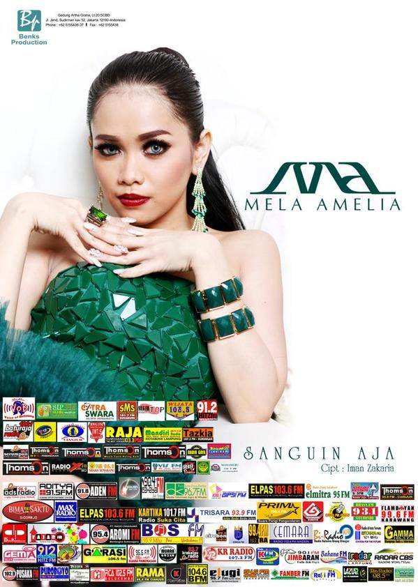 NEW RELEASE [ 3 september 2015]  Artist: MELA AMELIA hits: SANGUIN AJA song by: Iman Z Music: Fikri S /@fiks_ID  Label: Benks production