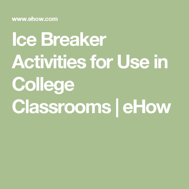 Ice Breaker Activities for Use in College Classrooms | eHow