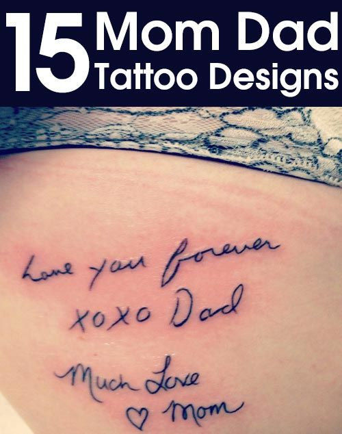 Top 15 Mom Dad Tattoo Designs...remibder. have a few notes saved from mom and dad.. getting them tattooed...love.