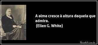 Ellen G White - frases