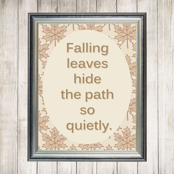 Printable Autumn Quote, Wisdom Printable, Inspirational Art, Autumn Wall Decor, 8 x 10 inch, Instant Download, Home Decor, Autumn Design