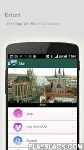 Erfurt Map Offline  Android App - playslack.com ,  Erfurt (Germany) Map offline - is an application that allows you to view online and offline Erfurt map in yourmobile phone. 2 types of maps are attached in application: 1st map: Offline map. You can download it in Wi-fi service area and use without Internet.2nd Map: Online map. Allows you to search for addresses, save points on the map. Map access is free of charge.Application functions are available: 1. Add any objects to your favorites. 2…