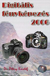 Digitális fényképezés - 2006