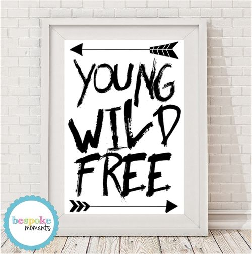 Young Wild Free Monochrome Print by Bespoke Moments. Worldwide Shipping Available.
