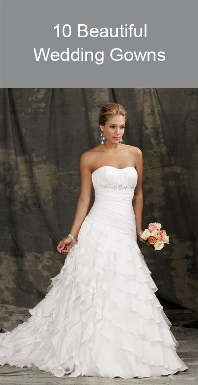 10 Beautiful Wedding Gowns
