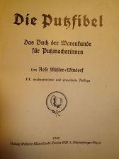 1942 Müller-Windorf Putzfibel Putzmacher Hutmacher Modist Modistin