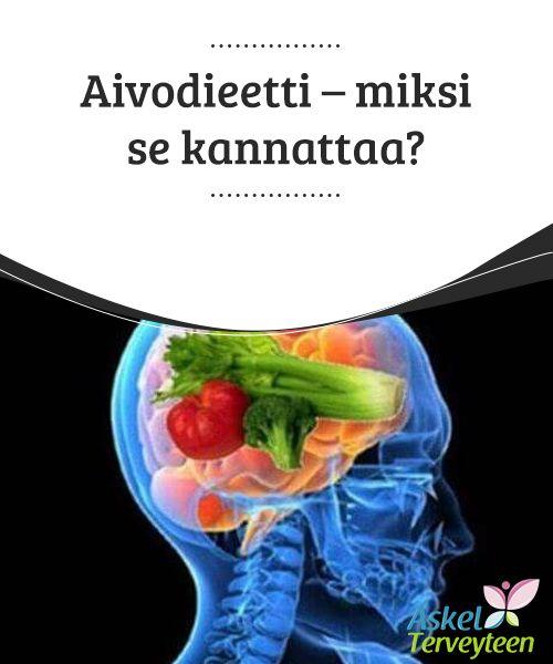 Aivodieetti - miksi se kannattaa?   Oletko koskaan kuullut niin sanotusta aivodieetistä?Tässä artikkelissa kerromme, mistä tässä on kyse ja miksi se kannattaa.  #Terveellisetelämäntavat