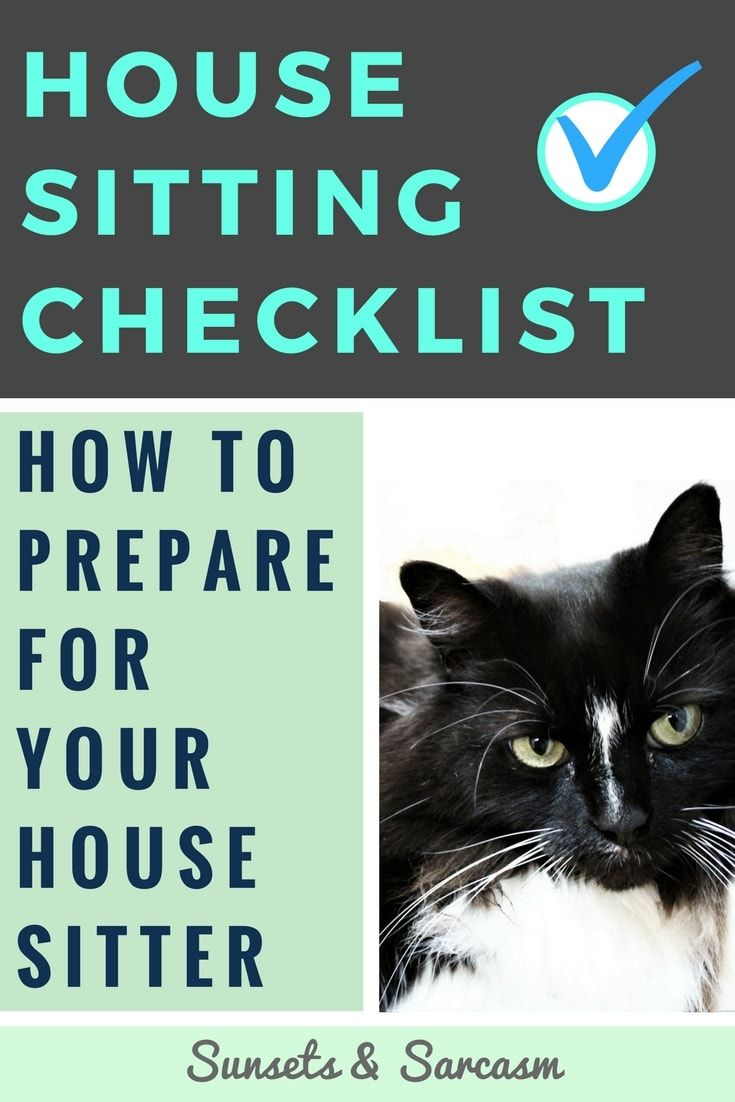 How To Prepare For Your House Sitter Guide House Sitter