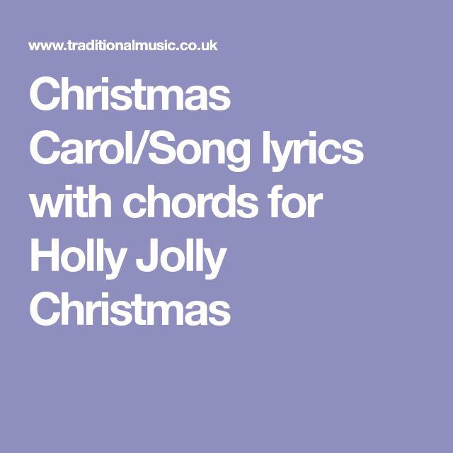 Christmas Carol/Song lyrics with chords for Holly Jolly Christmas