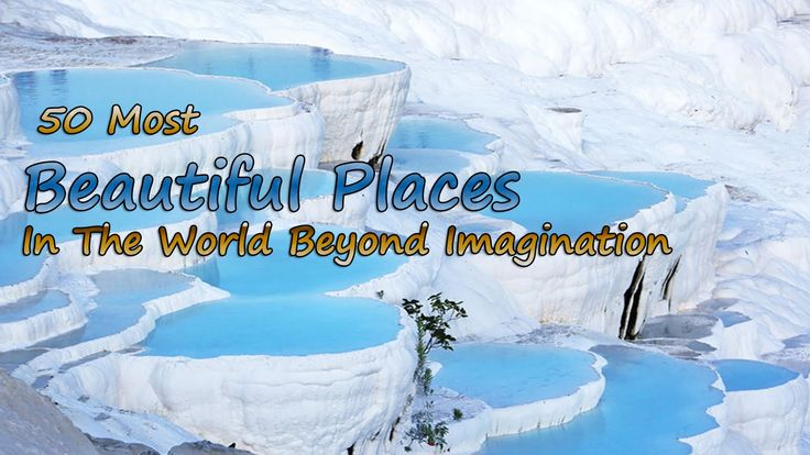 15 beautiful places beyond imagination